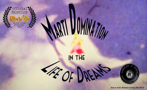 Marti Domination in the Life of Dreams